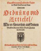 Buchwesen.– Frankfurt/M.– Erneuerte Ordnung und Artickel,