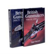 Brown, Nigel; British Gunmakers vols. 1 & 2