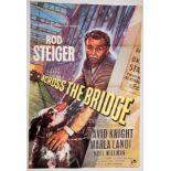 "ACROSS THE BRIDGE (1957) - UK One Sheet Film Poster (27"" x 40"" – 68.5 x 101.5 cm) - Very Fine plus -"