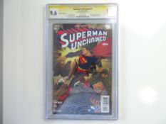 SUPERMAN UNCHAINED # 1 - (2013 - DC - Cents Copy) - Signature Series GRADED 9.6 by CGC & Signed by