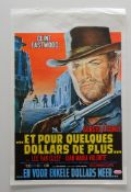 A selection of International movie posters to include: ET POUR QUELQUES DOLLARS DE PLUS (FOR A FEW