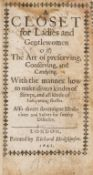 Cookery.- Closet for Ladies and Gentlewomen (A) or, The Art of Preserving, Conserving, and …