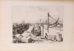 Cooke (Edward William) & George Rennie. Views of the Old and New London Bridges, first edition, 12 …