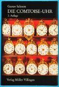 Gustav Schmitt, Die Comtoise-Uhr, 3. Auflage 1983