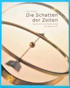 Yves Opizzo, Die Schatten der Zeit, Geschichte und Entwicklung der Sonnenuhr, 2001