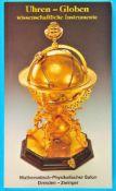 Mathematisch-Physikalischer Salon Dresden – Zwinger, Uhren – Globen, wissenschaftliche