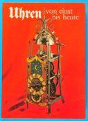 Bramaz/Oberhänsli, Uhren von einst bis heute, 1976, 160 Seiten mit vielen Farb- und s/w-Abbildungen