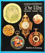 Gerhard König, Die Uhr - Geschichte, Technik, Stil, 1991<