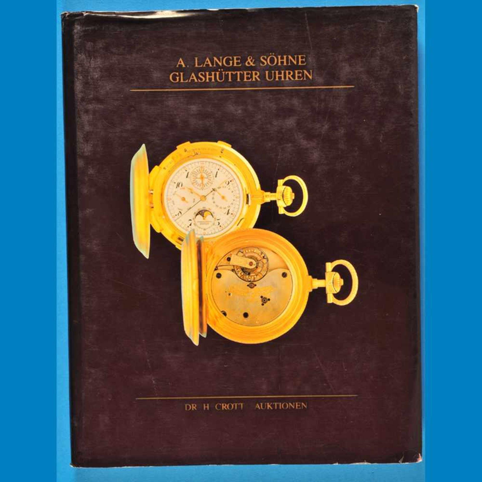 Dr. H. Crott, A. Lange & Söhne, Glashütter Uhren, Katalog von 1991