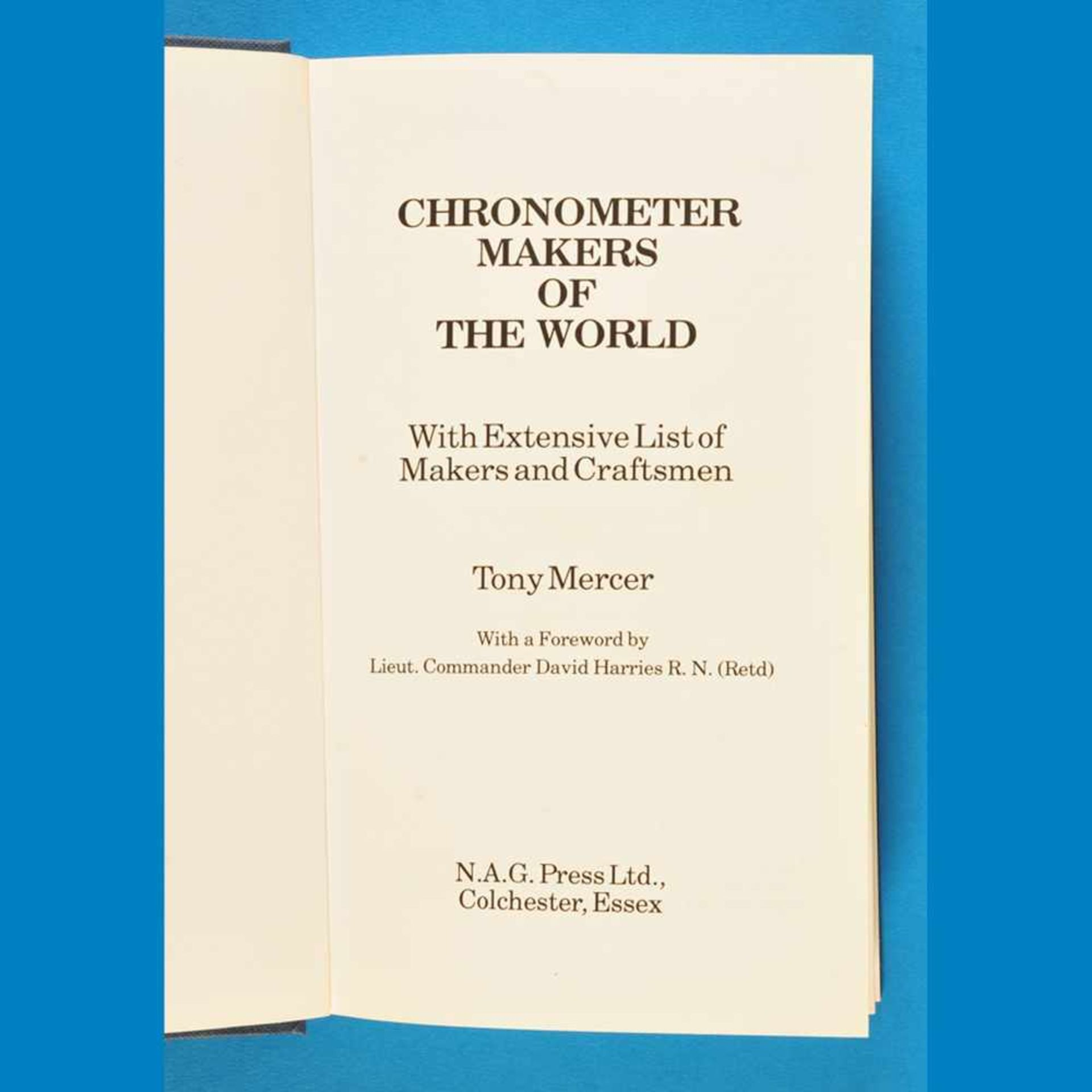 Thony Mercer, Chronometer Makers of the World - With Extensive List of Makers and Craftsmen, 1991<b
