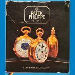 Martin Huber/A. Banbery, Patek Philippe, Geneve – Taschenuhren, 1982, Auflage 3000 Stck.Mar