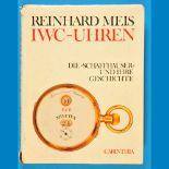 Reinhard Meis, IWC-Uhren - Die 'Schaffhauser' und ihre Geschichte, 1985Reinhard Meis, IWC-U