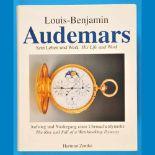 Hartmut Zantke, Louis-Benjamin Audemars, Sein Leben und Werk – His Life and Work, Aufstieg und