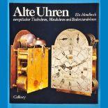 Mühe/Vogel, Alte Uhren - Ein Handbuch europäischer Tischuhren, Wanduhren und Bodenstanduhren, 1991<