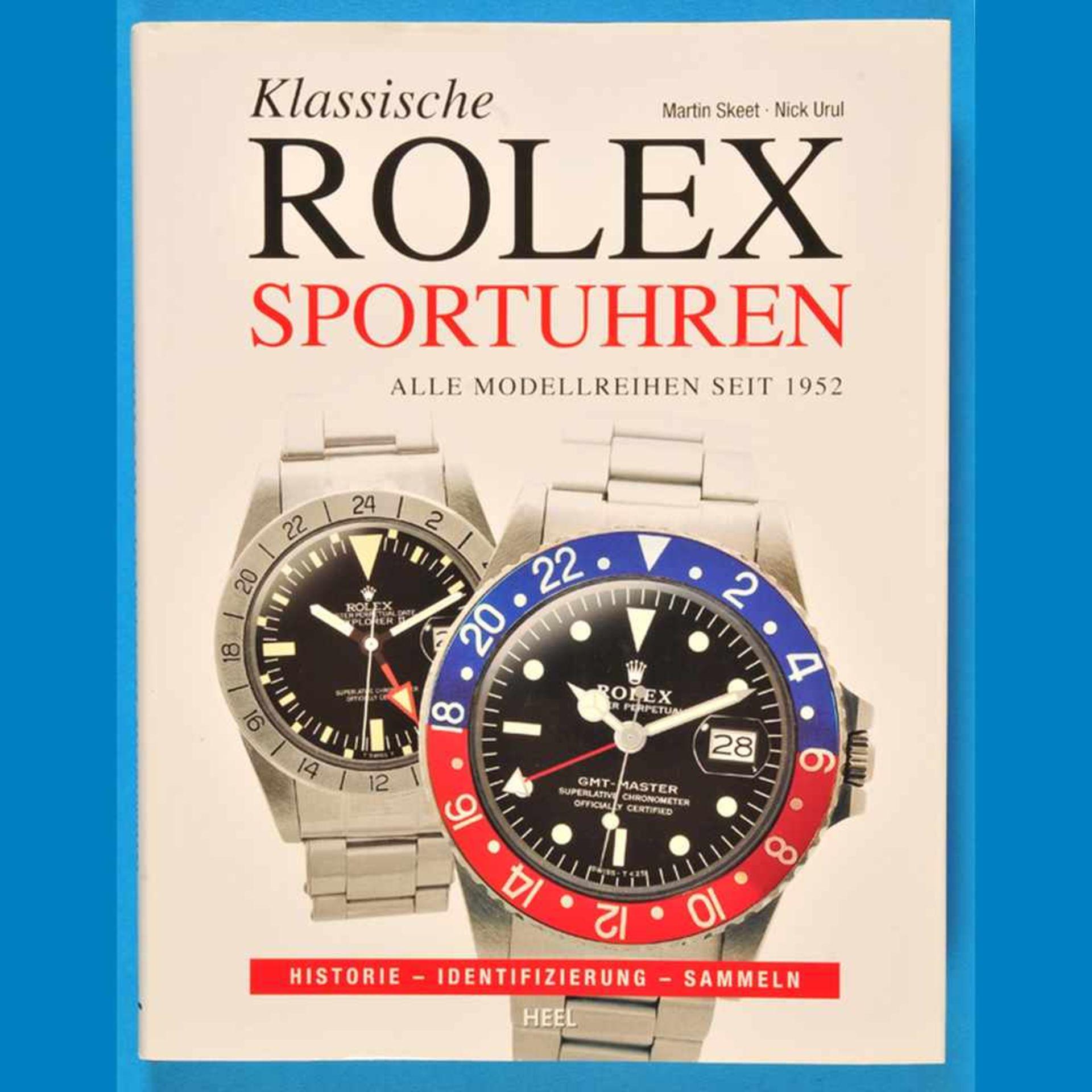 Skeet, Urul, Klassische Rolex Sportuhren, Alle Modellreihen seit 1952, 2011Skeet, Urul, Kla