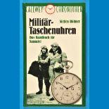 Steffen Röhner, Militär-Taschenuhren - Das Handbuch für Sammler, 1992Steffen Röhner, Militä