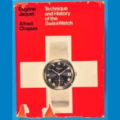 Jaquet/Chapuis, Technique and History of the Swiss Watch, 1970Jaquet/Chapuis, Technique and