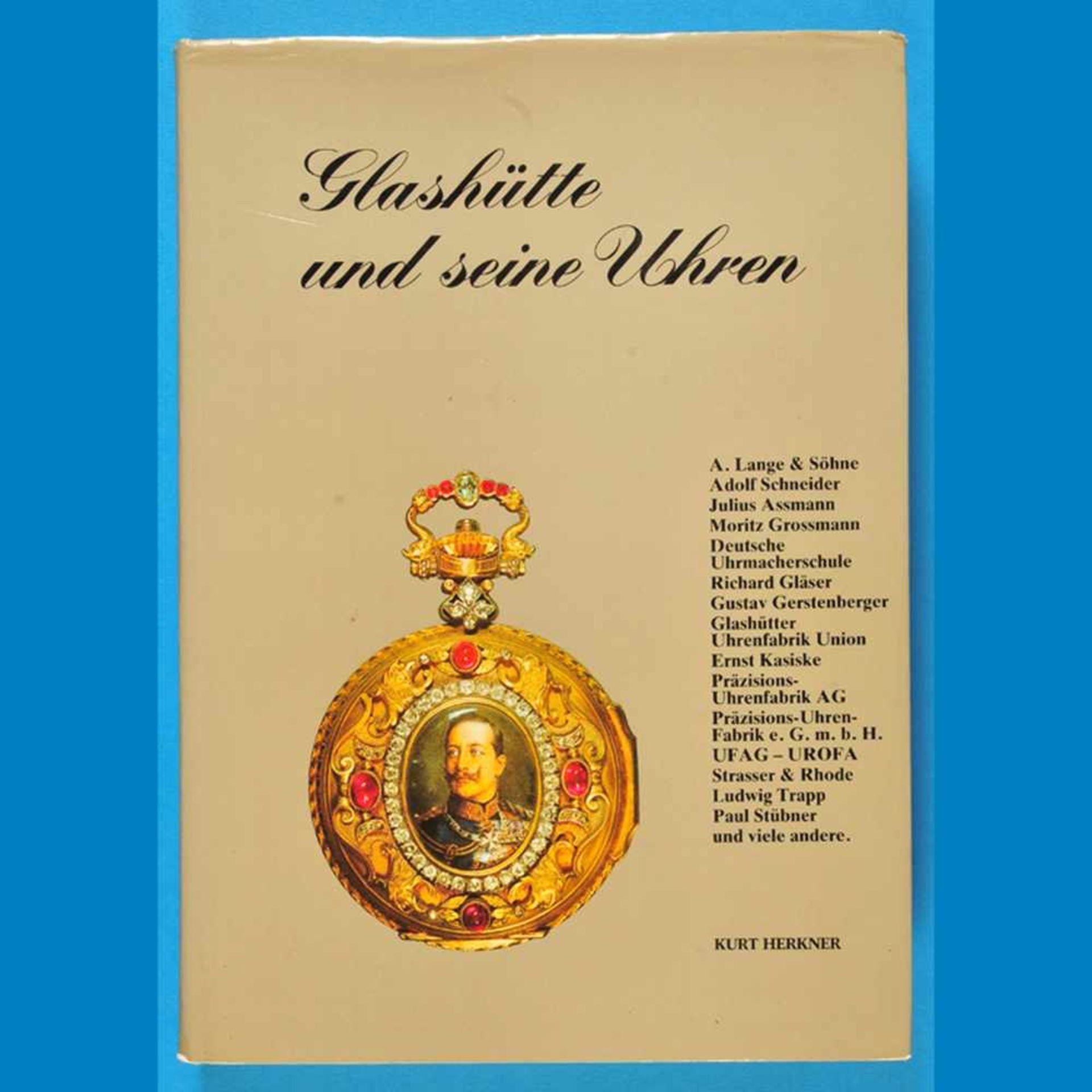 Kurt Herkner, Glashütte und seine Uhren, 2. Auflage 1988Kurt Herkner, Glashütte und seine U
