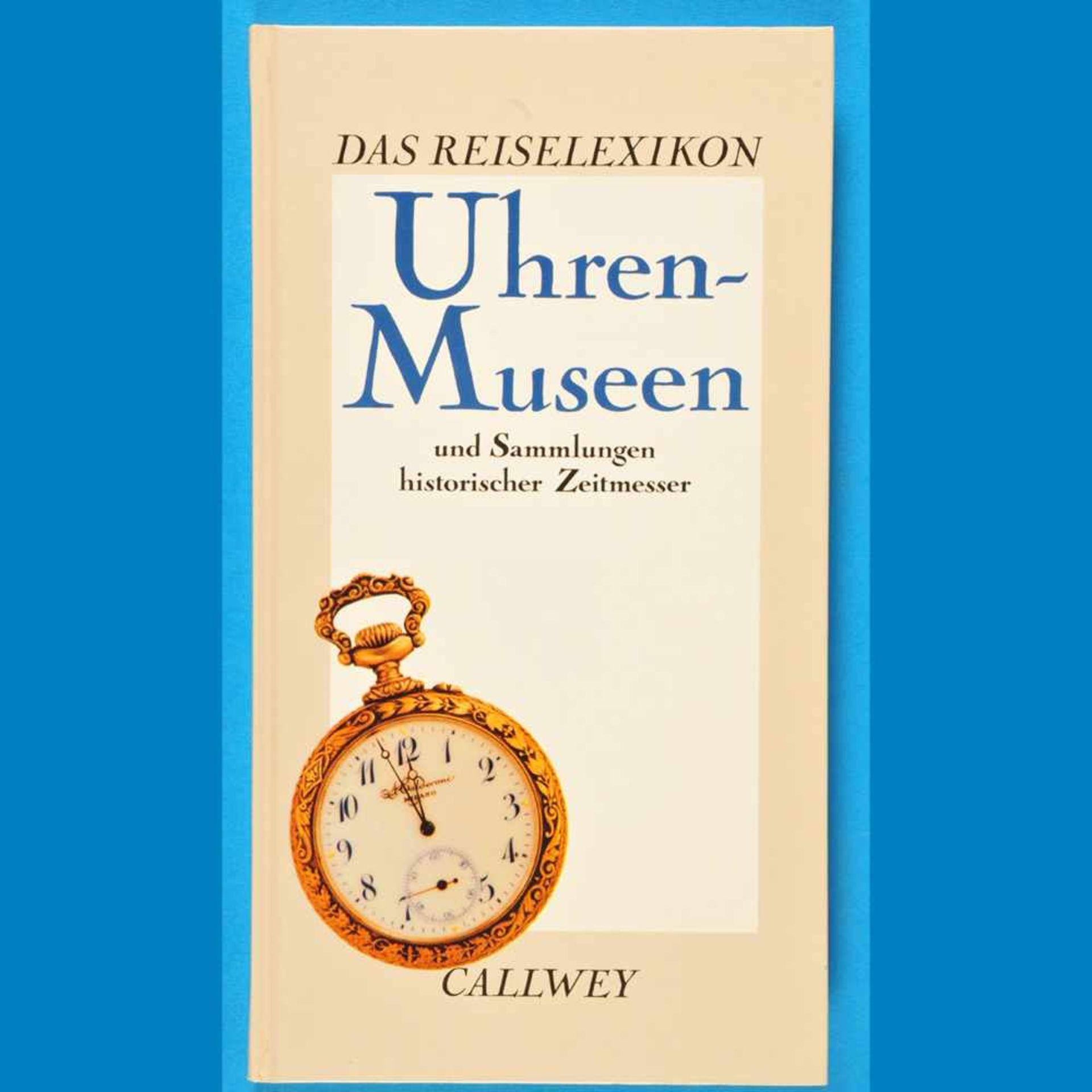 C. Pfeiffer-Belli/C. B. Conrad, Uhren-Museen und Sammlungen historischer Zeitmesser, 1992C.