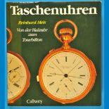 Reinhard Meis, Taschenuhren, Von der Halsuhr zum Tourbillon, 2. Auflage, 1985Reinhard Meis,