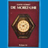 Gustav Schmitt, Die Morez-Uhr, 1. Auflage 1988Gustav Schmitt, Die Morez-Uhr, 1. Auflage 198