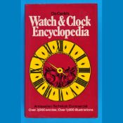 Donald de Carle, Watch & Clock Encyclopedia, Reprint 1976, 307 Seiten mit 1400 Abbildungen, fester