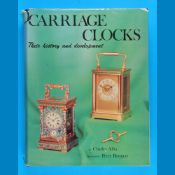 Allix/Bonnert, Carriage Clocks – Their history and development, 1974, 483 Seiten mit vielen s/w-