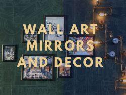Wall Art, Mirrors & Decor