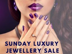 Sunday Luxury Jewellery Sale!