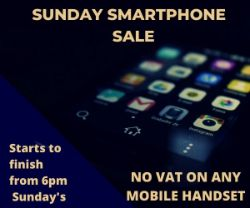 Sunday Smart Phone Sale! NO VAT ON ANY MOBILE HANDSET!!!!