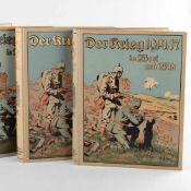 """""""Der Krieg 1914 bis 1918 in Wort und Bild"""" insg. 3 reich illustrierte Bände, Berlin, Leipzig:"""