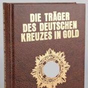 """Scheibert, Horst """"Die Träger des Deutschen Kreuzes in Gold. Das Heer"""", Friedberg: Podzun-Pallas"""