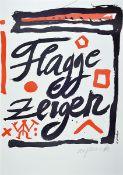 "A.R. Penck, born 1939 Dresden - 2017, # ""Show the flag #"", color screenprint, 1995, only 35 hand-"