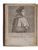 [CAVENDISH, George (1500?-1562)].  The Negotiations of Thomas Woolsey, the Great Cardinall of Engla