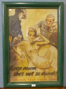 A poster, Keep Mum, She's Not So Dumb!, Careless Talk Costs Lives, 72 x 48cms, framed