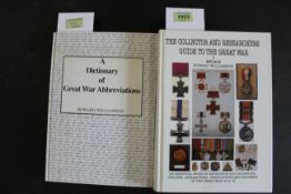 """""""The Collector and Researchers Guide to the Great War"""", first edition, volume I,"""