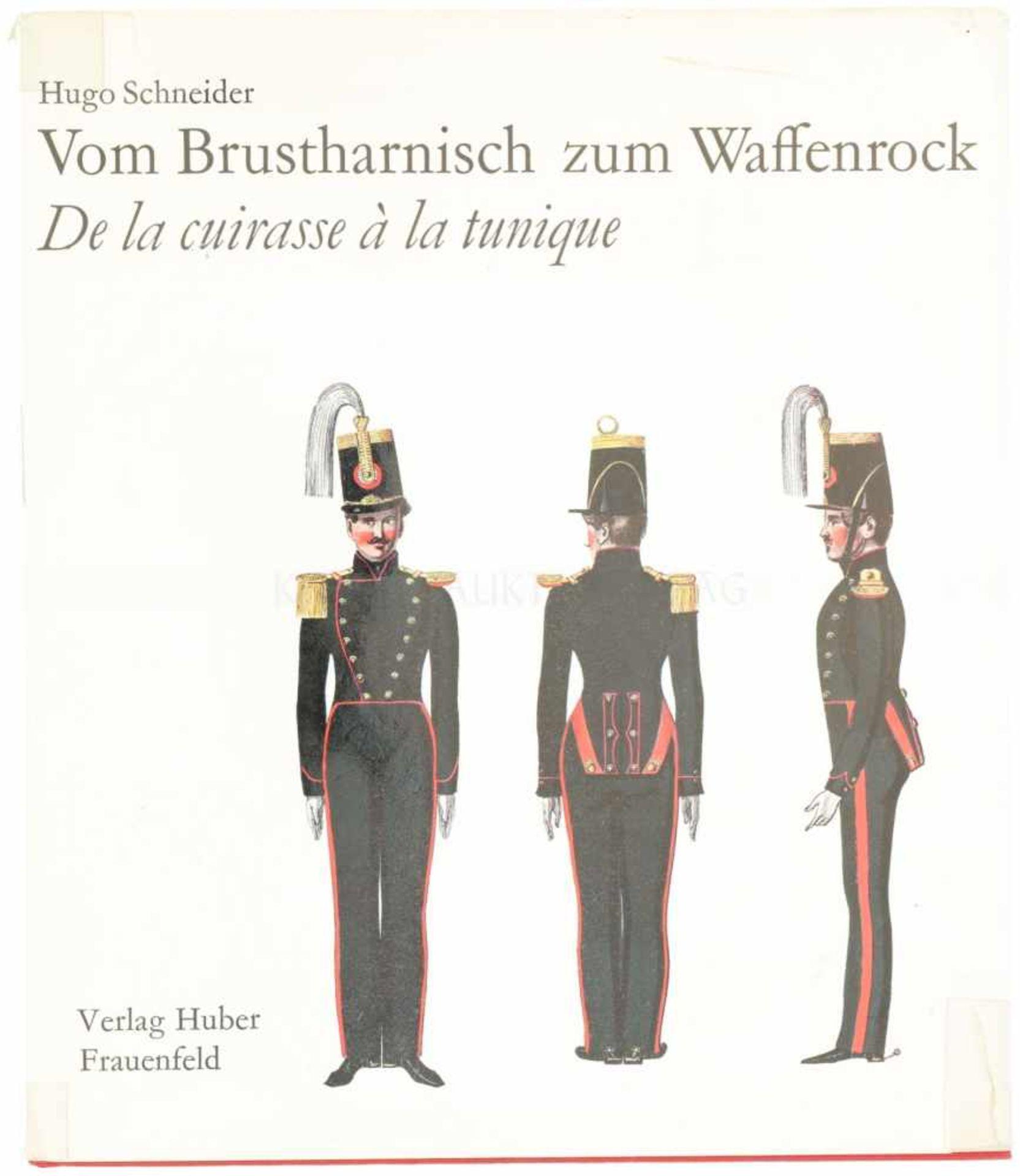 Vom Brustharnisch zum Waffenrock, Autor Dr. Hugo Schneider