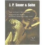 J.P. Sauer & Sohn, Geschichte der ältesten deutschen Waffenfabrik, gegr. 1751<