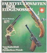 Faustfeuerwaffen Eidgenossen