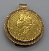 A 1902 $20 gold coin with an 18ct gold mount, total item weight 51.3g,