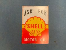 "LARGE ""ASK FOR SHELL MOTOR OIL"" TIN SIGN"