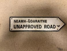 """NEAMH-ÚDARAITHE"" (UNAPPROVED ROAD) CAST IRON SIGN"