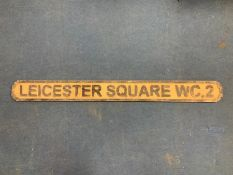LEICESTER SQUARE WC.2 WOODEN SIGN