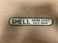 "SHELL ""MOTOR SPIRIT SOLD HERE"" CAST IRON SIGN"