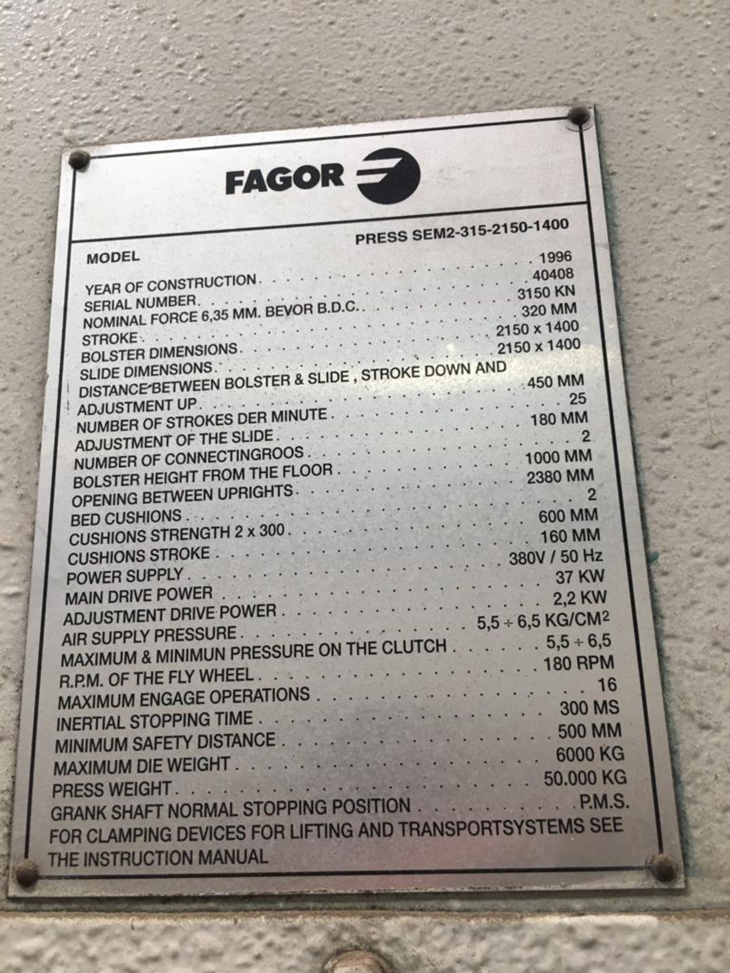 Lot 21 - FAGOR 315 TON HYDRAULIC STAMPING PRESS; MODEL SEM-315-2150-1400