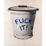 ANTONY HAYLOCK- 'FUCK IT BUCKET'- 2019
