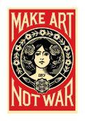 SHEPARD FAIREY 'MAKE ART NOT WAR' - 2020