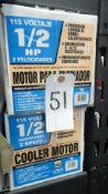 1/2 HP COOLER MOTORS ( APPROX . 3 )