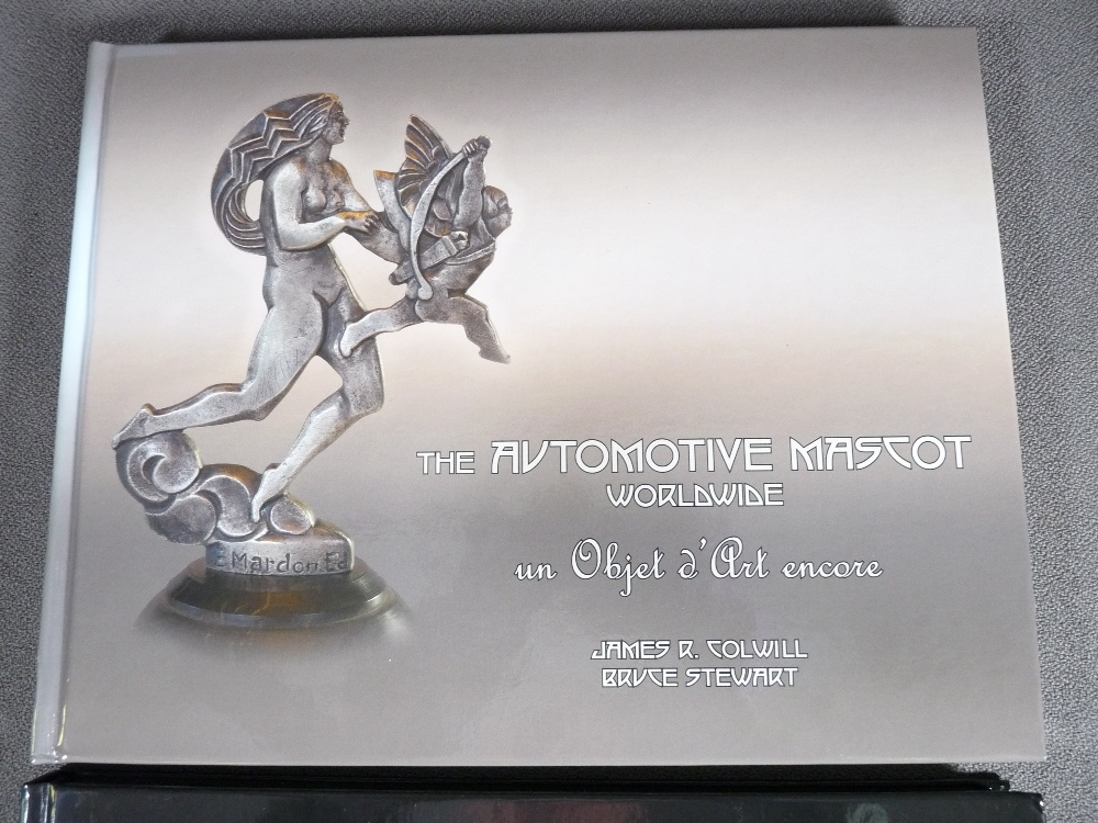 Lot 6 - CAR MASCOT COLLECTORS BOOKS X 2 - James R Colwill & Bruce Stewart - The Automotive Mascot Worlwide