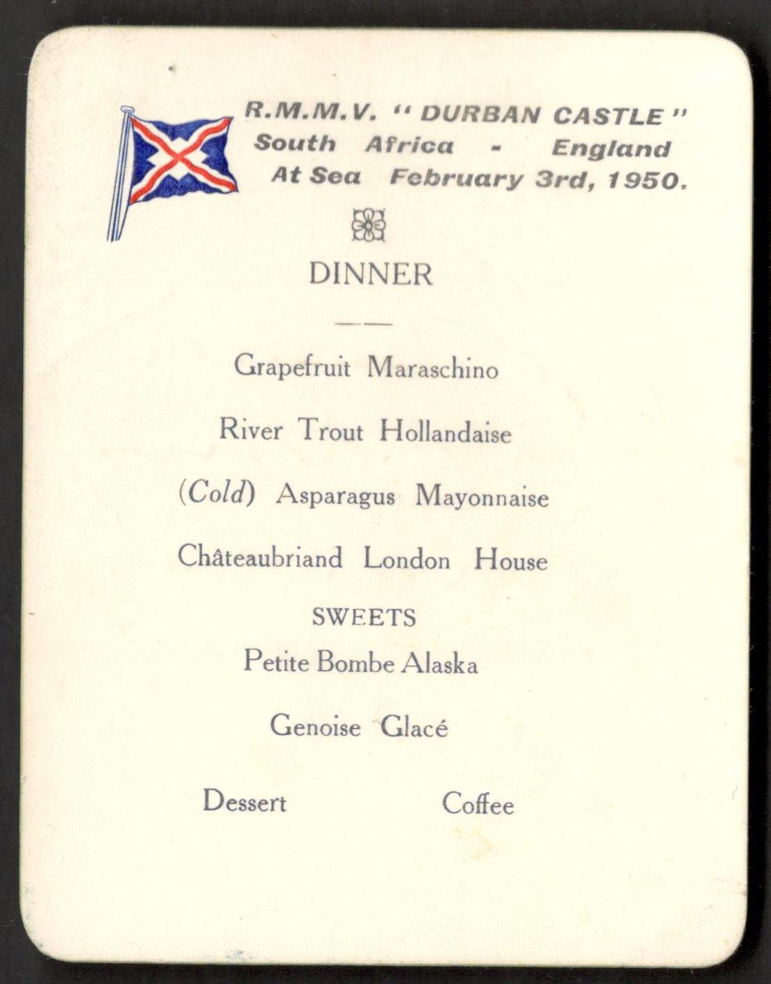 Lot 8 - R.M.M.V. DURBAN CASTLE SOUTH AFRICA - ENGLAND AT SEA 1950 SIGNED MENU CARD